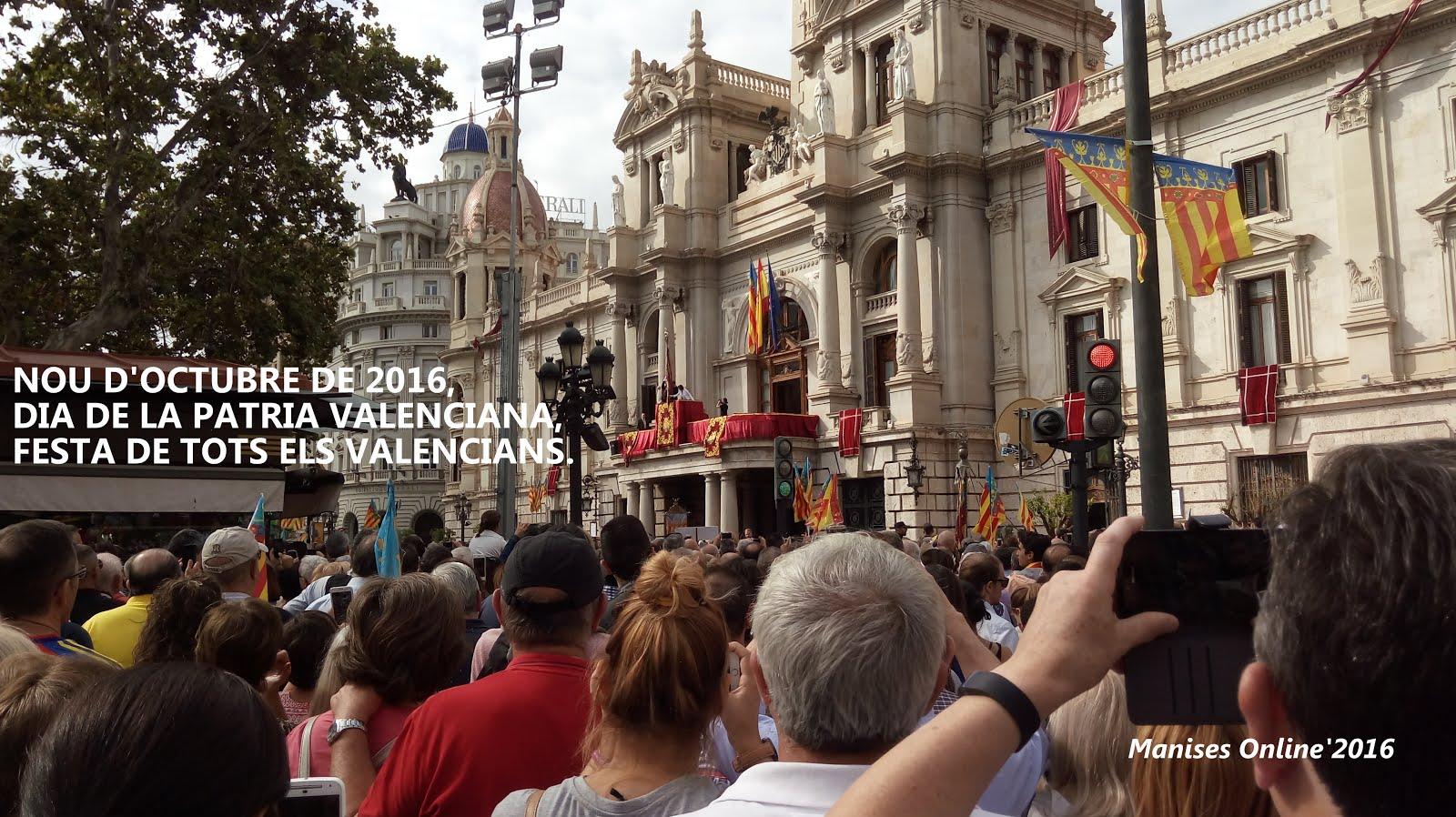 09.10.16 NOU D'OCTUBRE, DIA DE LA PATRIA VALENCIANA, FESTA DELS VALENCIANS