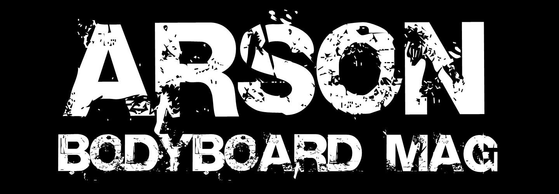 ARSON bodyboard mag