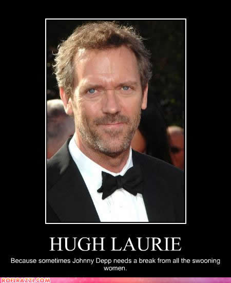Hugh Laurie - another Hugh with looks and brains.
