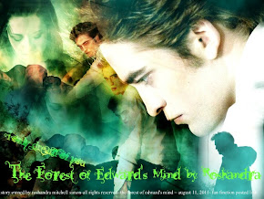 The Forest of Edward's Mind ~ story by Roshandra