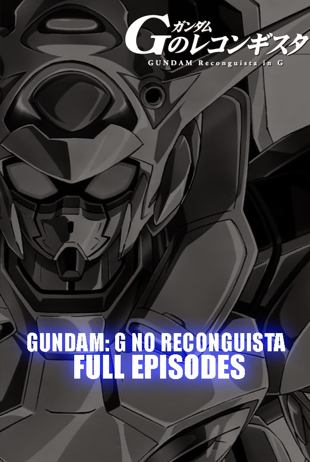 Gundam: G no Reconguista Episodes