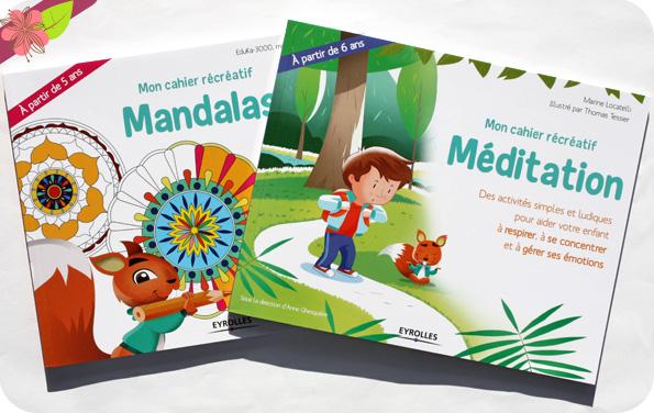 Mon cahier récréatif Mandalas et Mon cahier récréatif Méditation - Eyrolles