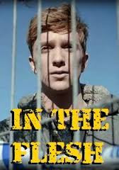 Assistir In The Flesh 1 Temporada Online Legendado e Dublado