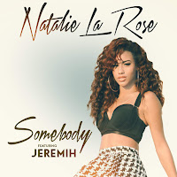 NATALIE LA ROSE FEAT. JEREMIH - SOMEBODY on iTunes