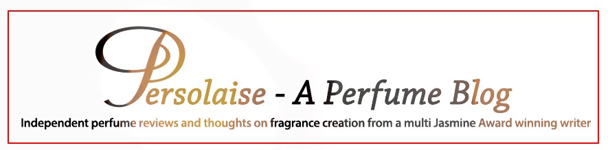 Persolaise - A Perfume Blog