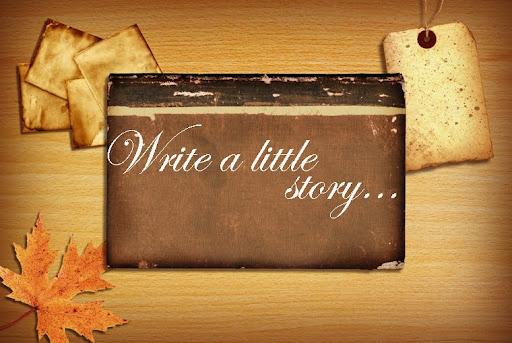 Write a little story...