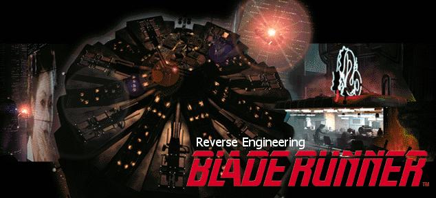 Reverse Engineering Blade Runner