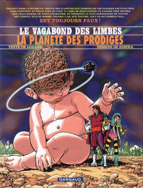 Le vagabond des Limbes 01 - 31.  Christian Godard et Julio Ribera  (Série en cours)