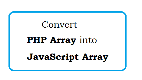 How to convert php array into javascript array