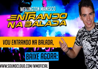 Wellington+Manesco+ +Entrando+na+Balada Wellington Manesco – Entrando na Balada