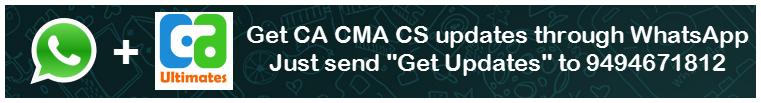 Now Get CA CMA CS updates through WhatsApp