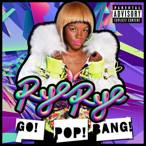 Rye Rye Go Pop Bang