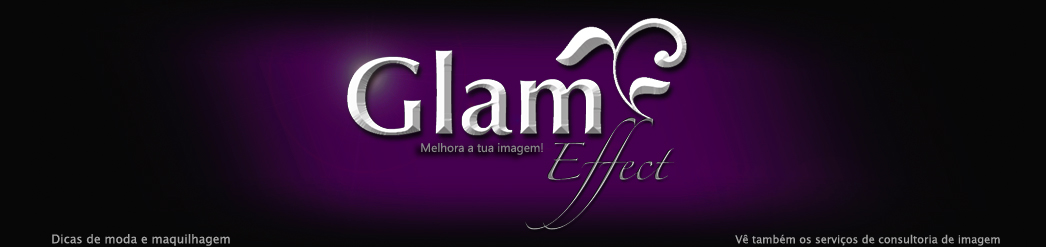 GlamEffect  Moda e Maquilhagem