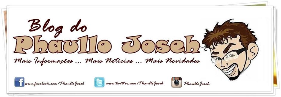 Phaullo Joseh - Mais Informações, Mais Notícias, Mais Novidades