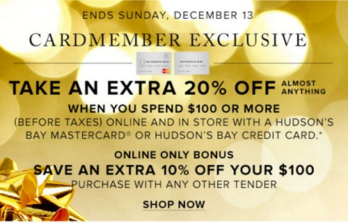 Hudson's Bay Extra 20% Off When You Spend $100 With HBC Card + 10% Off Any Other Tender