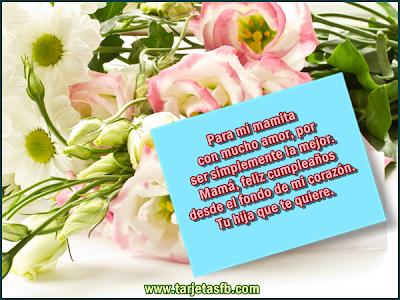 Frases Para Cumpleaños: Para Mi Mamita Con Mucho Amor