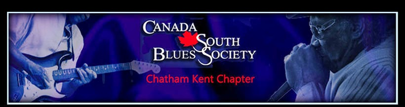 Canada South Blues Society (Chatham-Kent Chapter)