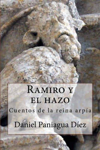 Ramiro y el hazo, Cuentos de la reina arpía