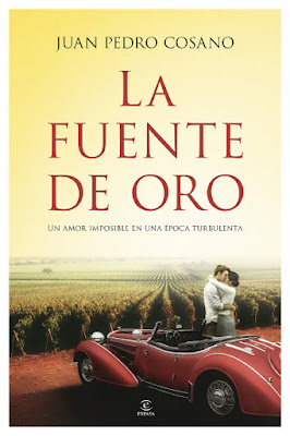 LIBRO - La fuente de oro  Juan Pedro Cosano (Espasa - 2 Febrero 2016)  NOVELA | Edición papel & digital ebook kindle  Comprar en Amazon España