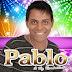 Pablo CD - Ao Vivo No Salvador Fest 14/09/2014