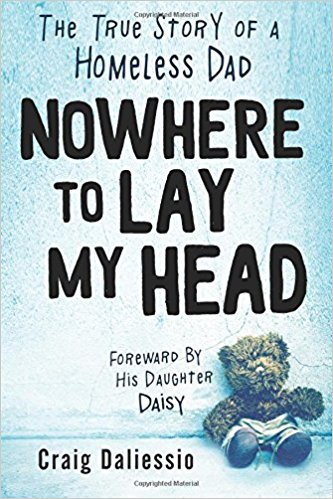 "My new book: ""Nowhere To Lay My Head: The True Story of a Homeless Dad"""