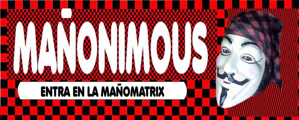Mañonimous