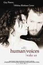 Watch Till Human Voices Wake Us Online Free Putlocker