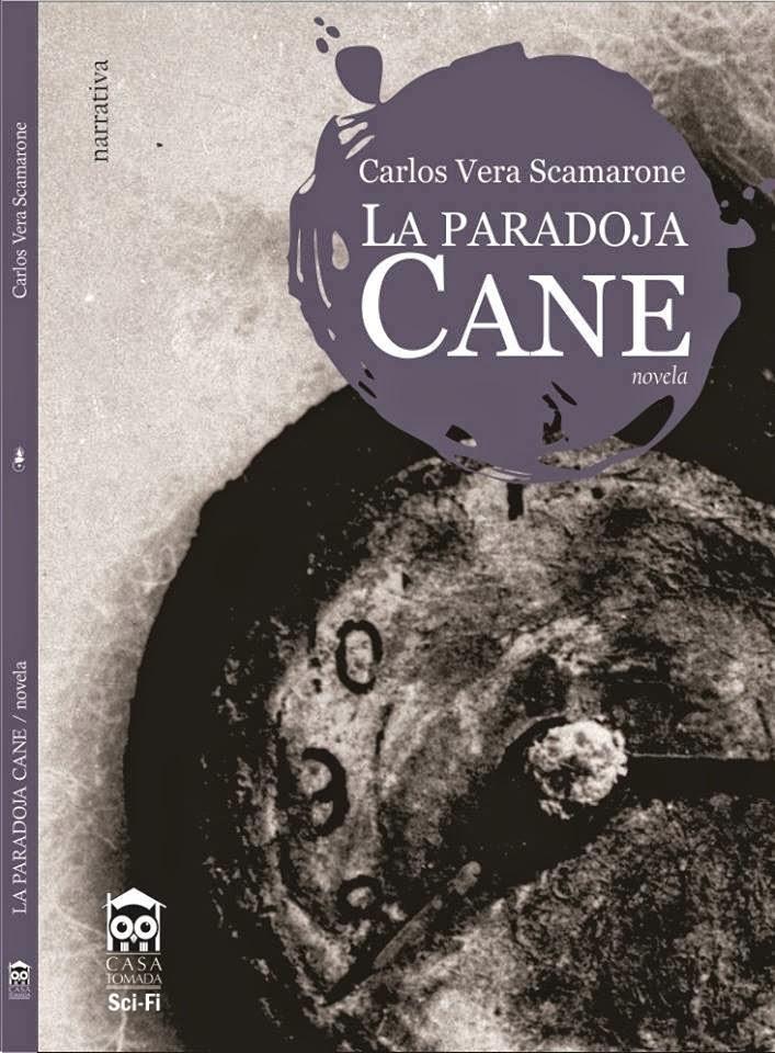 La paradoja Cane - Carlos Vera Scamarone