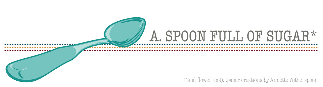 A. Spoon Full of Sugar