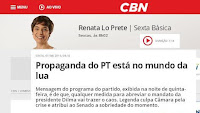 """Ouça:""""Propaganda do PT está no mundo da lua"""", por Renata Lo Prete em Sexta Básica CBN"""