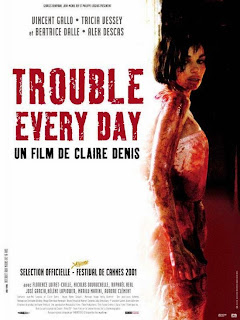 Trouble Every Day 2001