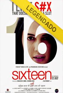 Sixteen – Legendado
