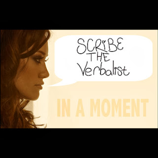 In A Moment by SCRiBE The Verbalist