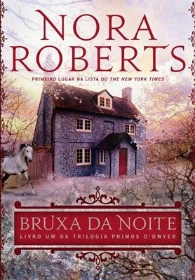 Bruxa da Noite (Nora Roberts)