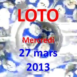 LOTO - mercredi 27 mars 2013