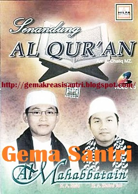 Al-Mahabbatain-Senandung Al-Qur`an-Gema Santri