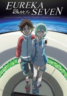 Eureka Seven - good night, sleep tight, young lovers (Dub)