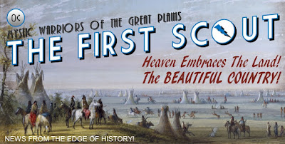 The First Scout: Mystic Warriors Of The Great Plains