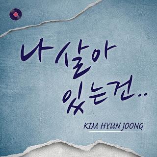 Kim Hyun Joong (김현중) - 나 살아있는 건
