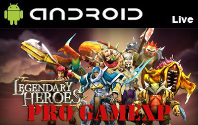 Legendary Heroes 1.7.0 Full Game Android