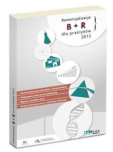"""Okładka poradnika """"Komercjalizacja B + R dla praktyków 2013"""""""