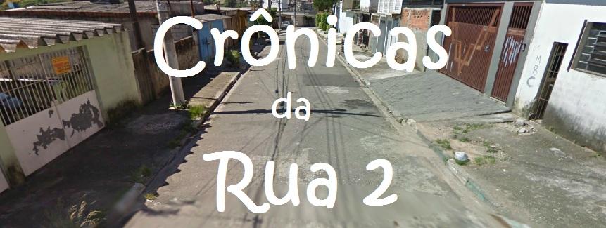 Crônicas da Rua 2