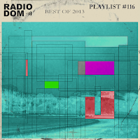 "PLAYLIST #116 ""Best Of 2013"""