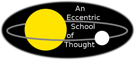 An Eccentric School of Thought