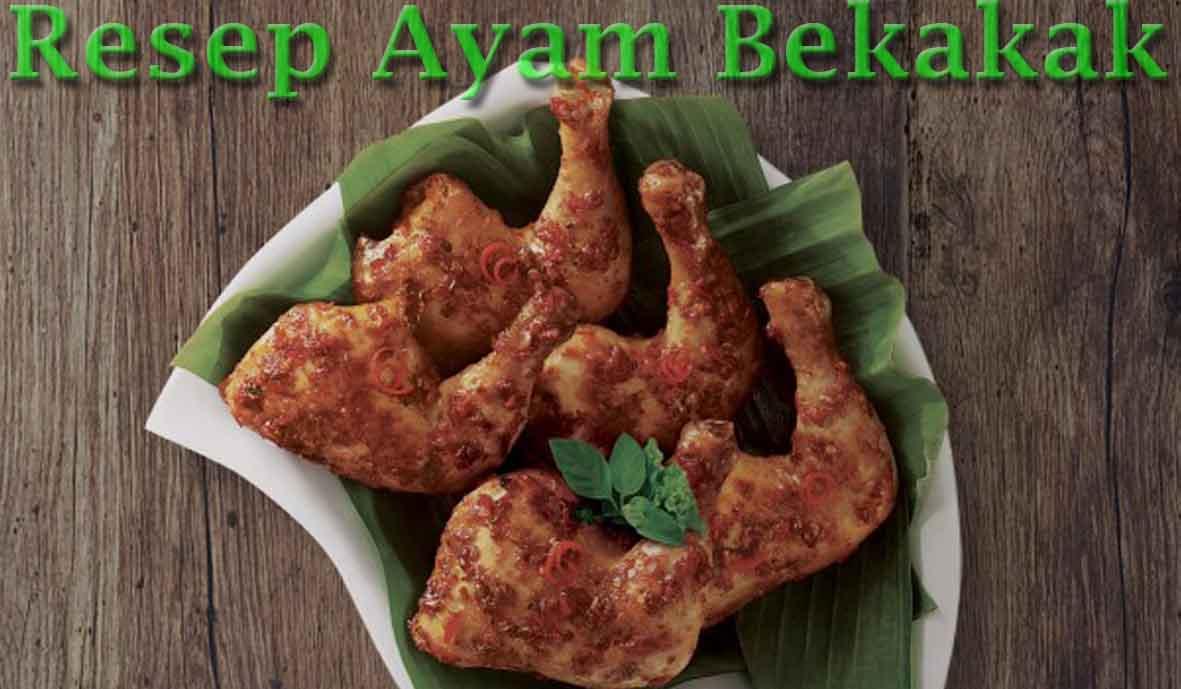 Resep Ayam Bekakak