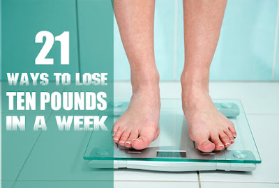 21 Best Ways to Lose 10 Pounds in a Week