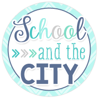 School and the City