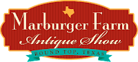 Marburger Farms Antique Show<br>Round Top, TX<br>September 29th - October 3rd