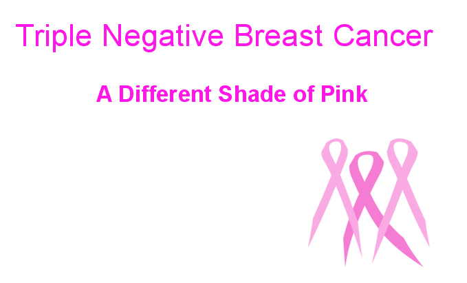 Triple Negative Breast Cancer - National Breast Cancer