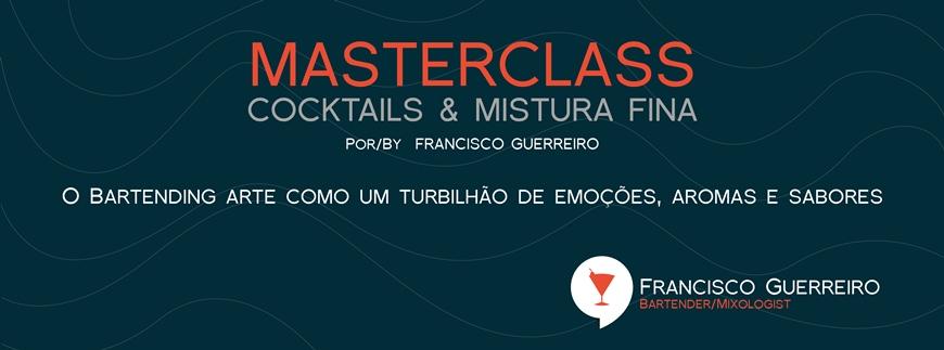 MASTERCLASS COCKTAILS & MISTURA FINA